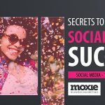 Secrets to Social Media Success